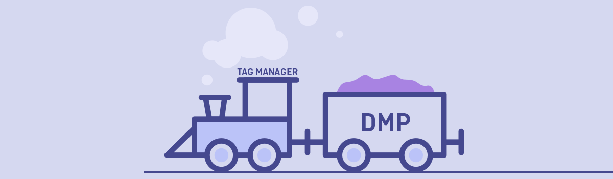 Tag Management and a DMP: A Perfect Match