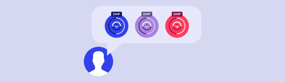 Key Considerations to Help Choose the Right DMP