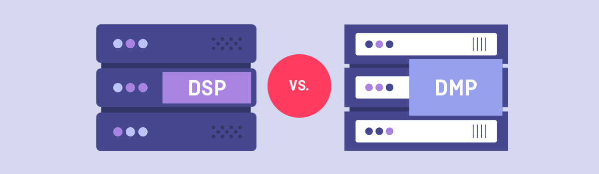 DSP vs DMP vs DMP-DSP Hybrid: What's the difference?