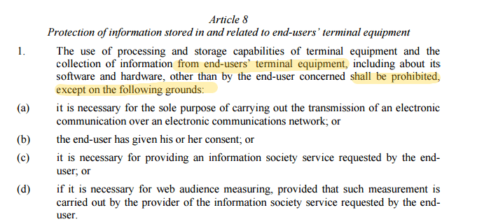 Read Art. 8 of the New ePrivacy Regulation