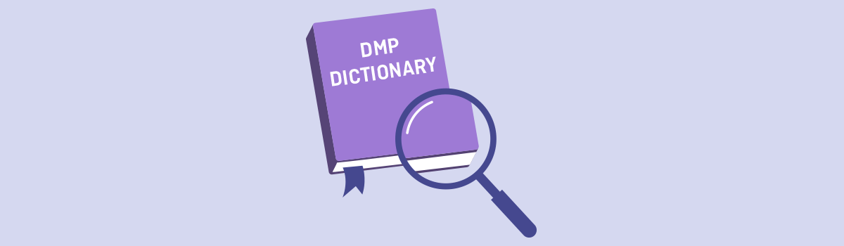 The Ultimate Guide to DMP Terminology