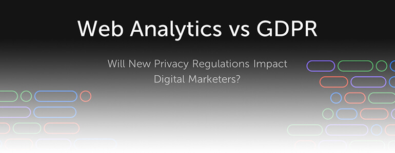 Join Us for a Live Webinar: Web Analytics vs. GDPR