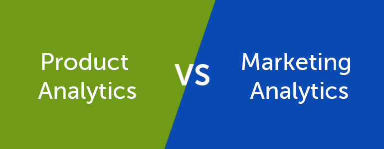 4 main differences between Product Analytics and Marketing Analytics