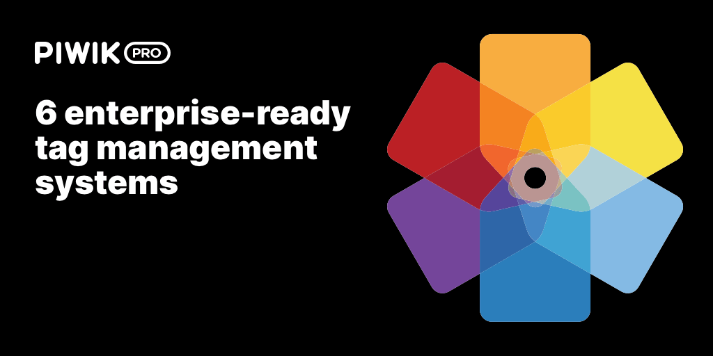 [UPDATE] Enterprise Tag Manager Vendor Comparison: Which TMS Should You Choose?