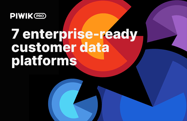 Free comparison of 7 enterprise-ready customer data platforms