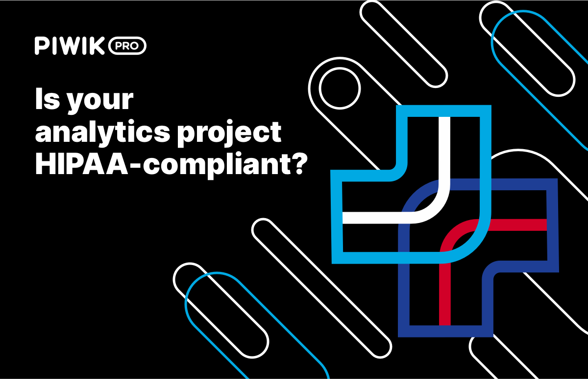 Is your analytics project HIPAA-compliant? A complete checklist with 32 questions