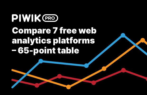 Compare 7 free web analytics platforms (product analytics included)